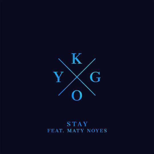 Coverafbeelding Stay - Kygo Feat. Maty Noyes