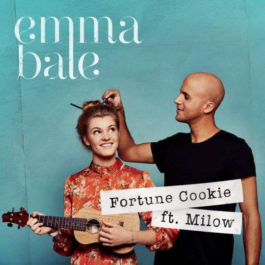 Coverafbeelding Emma Bale ft. Milow - Fortune cookie