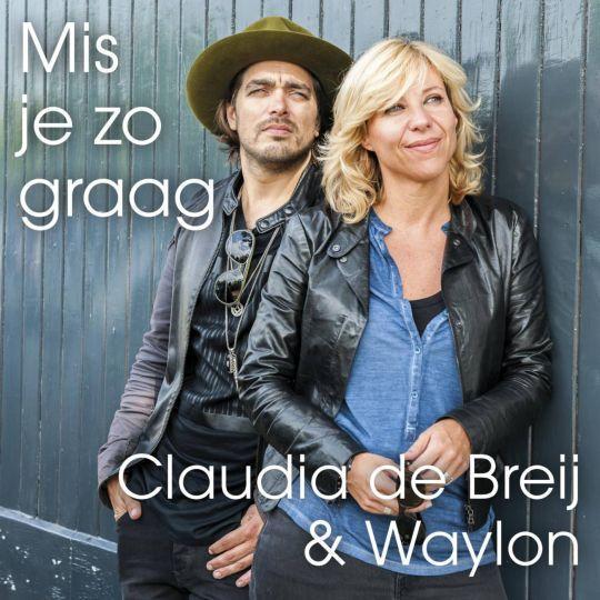Coverafbeelding Mis Je Zo Graag - Claudia De Breij & Waylon