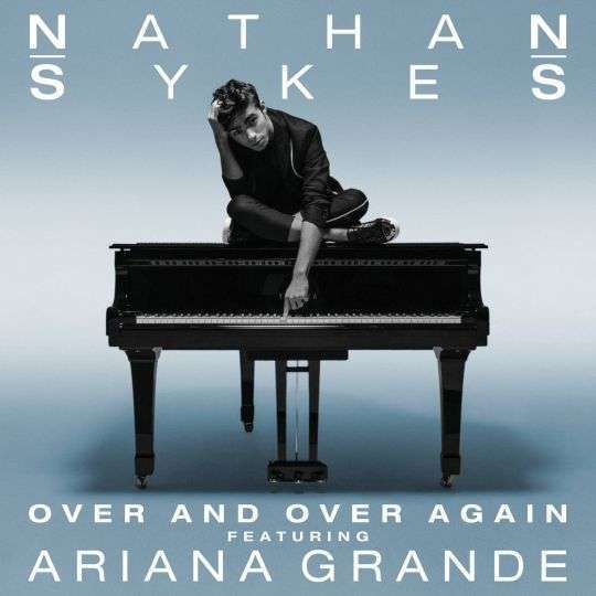 Coverafbeelding Over And Over Again - Nathan Sykes Featuring Ariana Grande