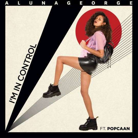 Coverafbeelding I'm In Control - Alunageorge Ft. Popcaan