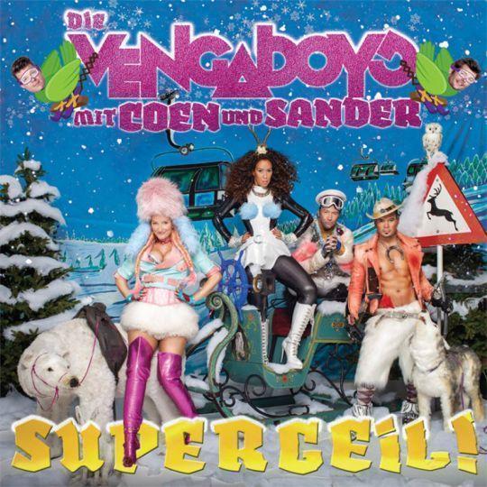 Coverafbeelding Supergeil! - Die Vengaboys Mit Coen Und Sander