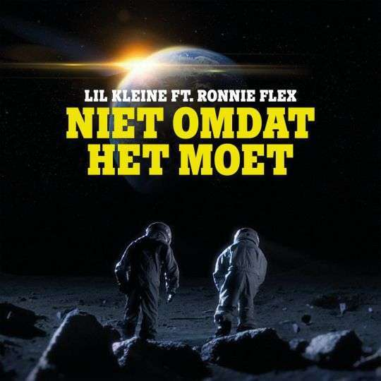 Coverafbeelding Lil Kleine ft. Ronnie Flex - Niet omdat het moet