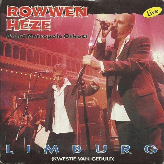 Coverafbeelding Limburg (Kwestie Van Geduld) - Live - Rowwen Hèze & Het Metropole Orkest