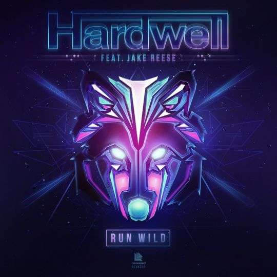 Coverafbeelding Run Wild - Hardwell Feat. Jake Reese