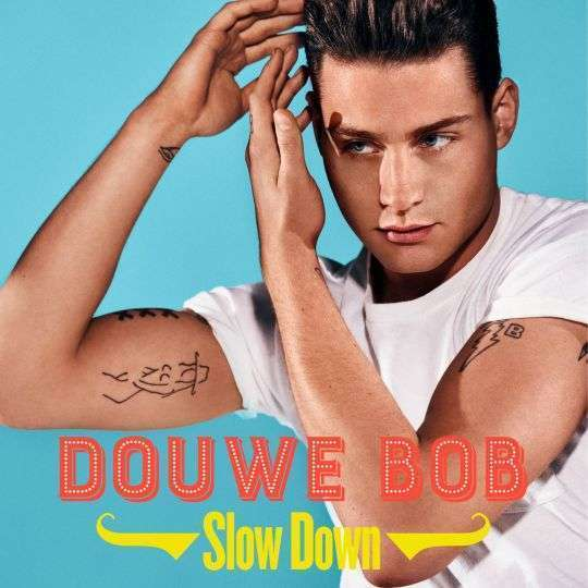 Coverafbeelding Slow Down - Douwe Bob