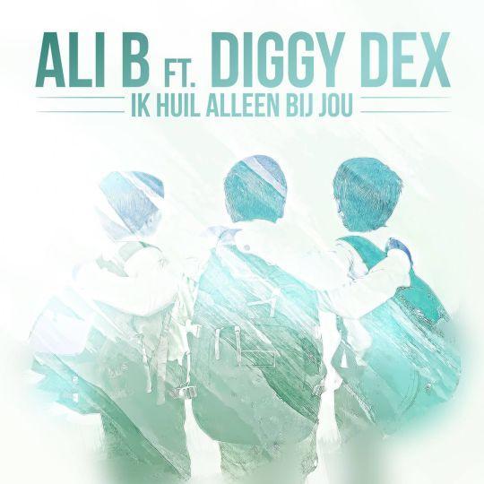Coverafbeelding Ik Huil Alleen Bij Jou - Ali B Ft. Diggy Dex