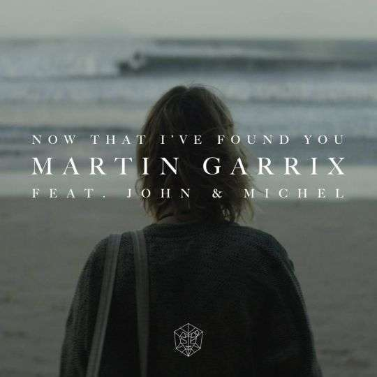 Coverafbeelding Martin Garrix feat. John & Michel - Now that i've found you