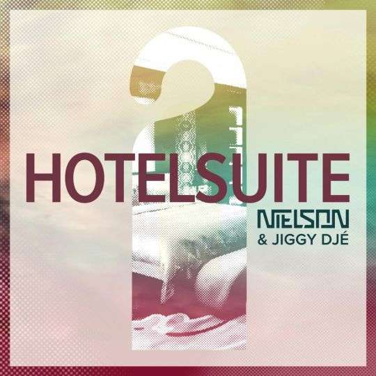 Coverafbeelding Hotelsuite - Nielson & Jiggy Djé