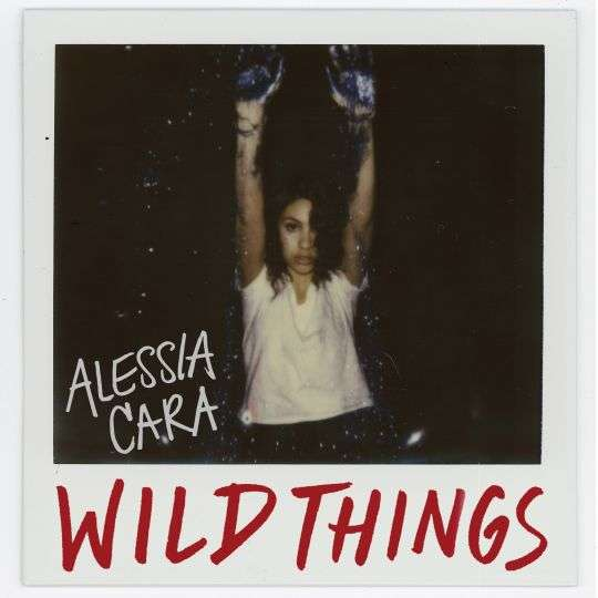Coverafbeelding Wild Things - Alessia Cara