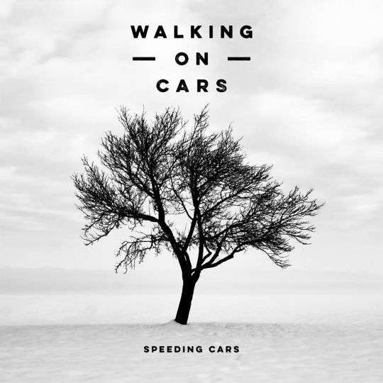 Coverafbeelding Walking On Cars - Speeding cars