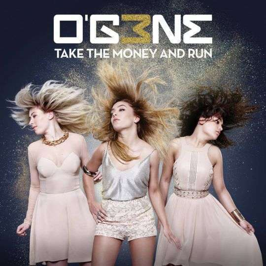 Coverafbeelding Take The Money And Run - O'g3Ne