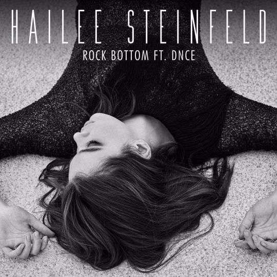 Coverafbeelding Rock Bottom - Hailee Steinfeld Ft. Dnce