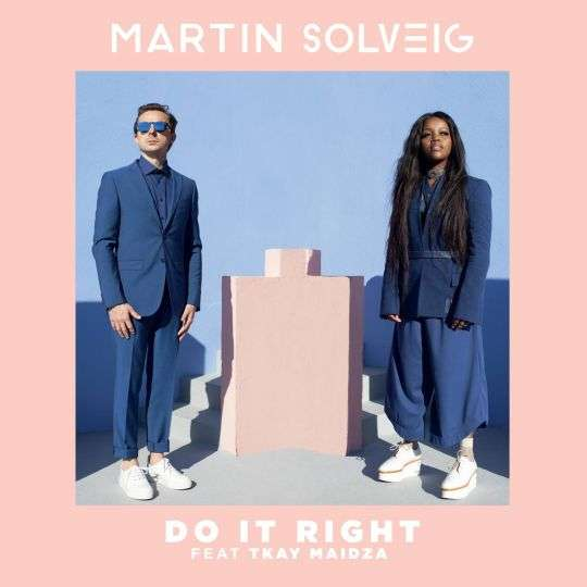 Coverafbeelding Do It Right - Martin Solveig Feat Tkay Maidza