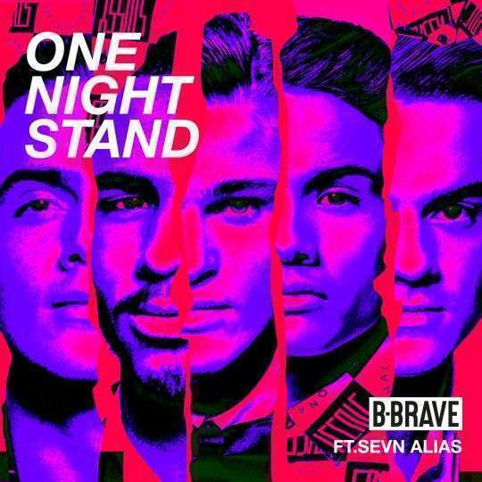 Coverafbeelding One Night Stand - B-brave Ft. Sevn Alias