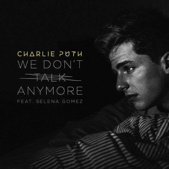 Coverafbeelding We Don't Talk Anymore - Charlie Puth Feat. Selena Gomez