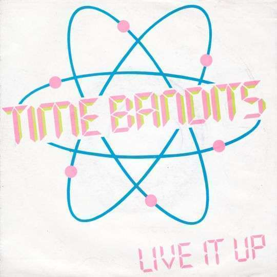 Coverafbeelding Live It Up - Time Bandits