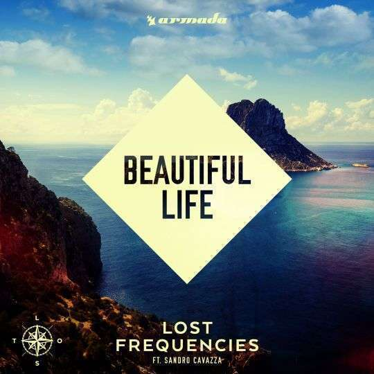 Coverafbeelding Lost Frequencies ft. Sandro Cavazza - Beautiful life