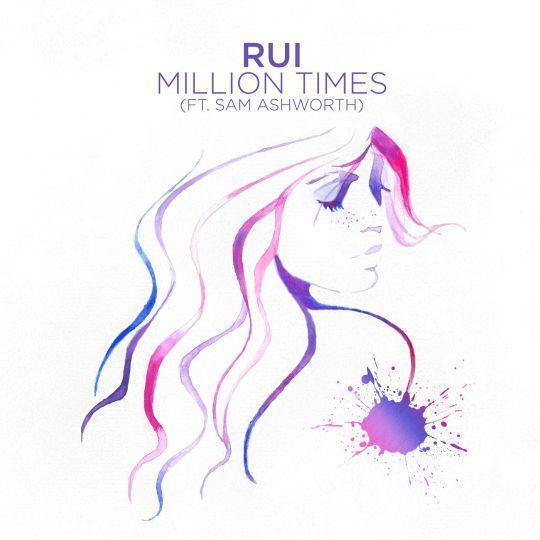 Coverafbeelding Rui (ft. Sam Ashworth) - Million times