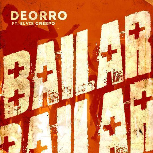 Coverafbeelding Bailar - Deorro Ft. Elvis Crespo