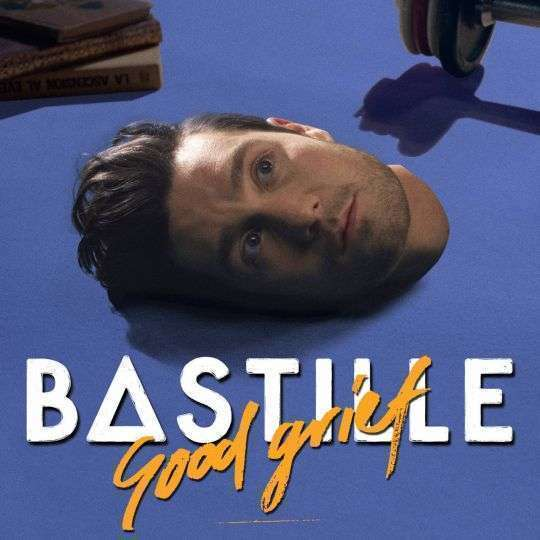 Coverafbeelding Good Grief - Bastille