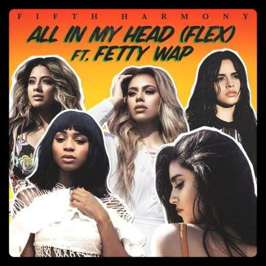 Coverafbeelding All In My Head (Flex) - Fifth Harmony Ft. Fetty Wap