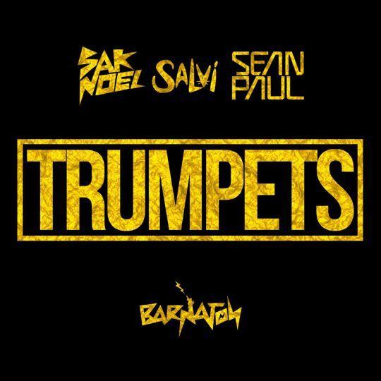 Coverafbeelding Trumpets - Sak Noel & Salvi & Sean Paul