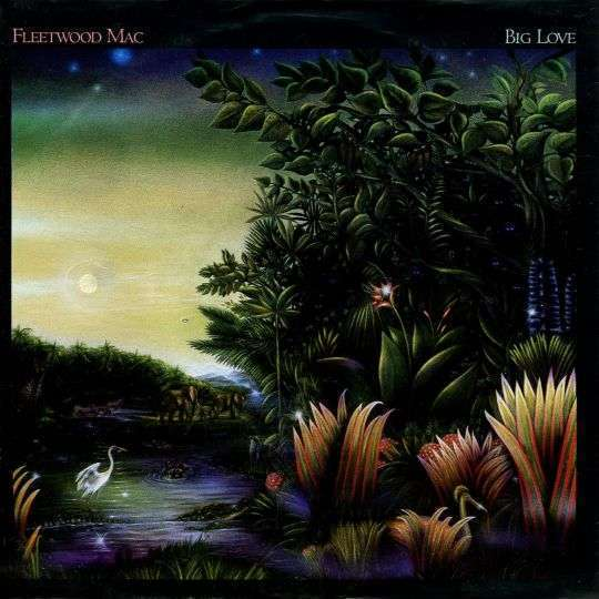 Coverafbeelding Big Love - Fleetwood Mac