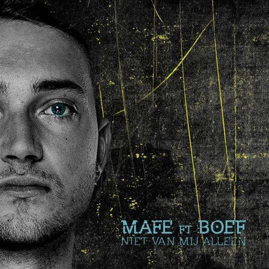 Coverafbeelding Niet Van Mij Alleen - Mafe Ft Boef