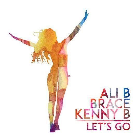 Coverafbeelding Let's Go - Ali B & Brace & Kenny B
