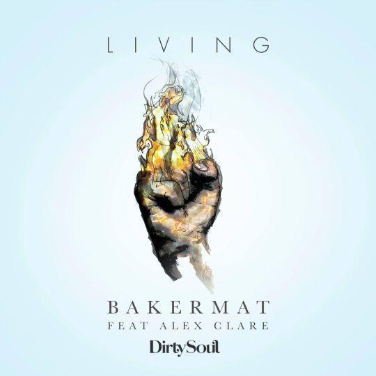 Coverafbeelding Living - Bakermat Feat Alex Clare