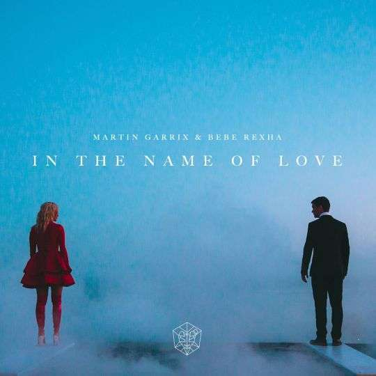 Coverafbeelding Martin Garrix & Bebe Rexha - In the name of love