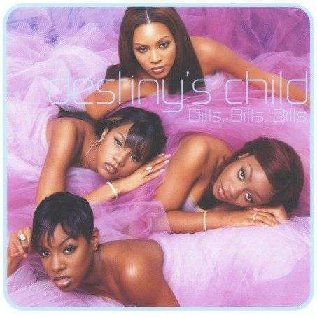 Coverafbeelding Destiny's Child - Bills, Bills, Bills