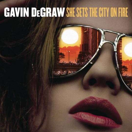 Coverafbeelding She Sets The City On Fire - Gavin Degraw