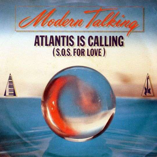 Coverafbeelding Atlantis Is Calling (S.o.s. For Love) - Modern Talking