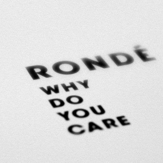 Coverafbeelding Why Do You Care - Rondé