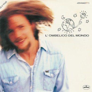 Coverafbeelding Jovanotti - L'ombelico Del Mondo