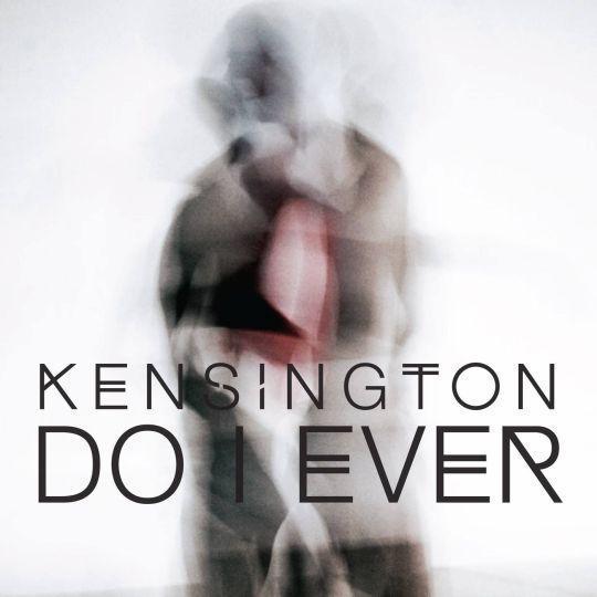 Coverafbeelding Kensington - Do I ever