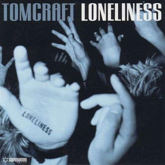 Coverafbeelding Loneliness - Tomcraft