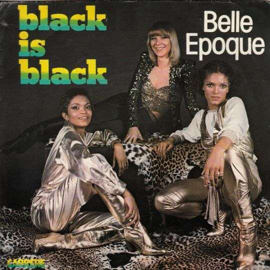 Coverafbeelding Black Is Black - Belle Epoque