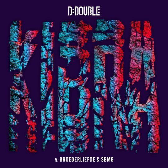 Coverafbeelding Kibra - D-Double Ft. Broederliefde & Sbmg