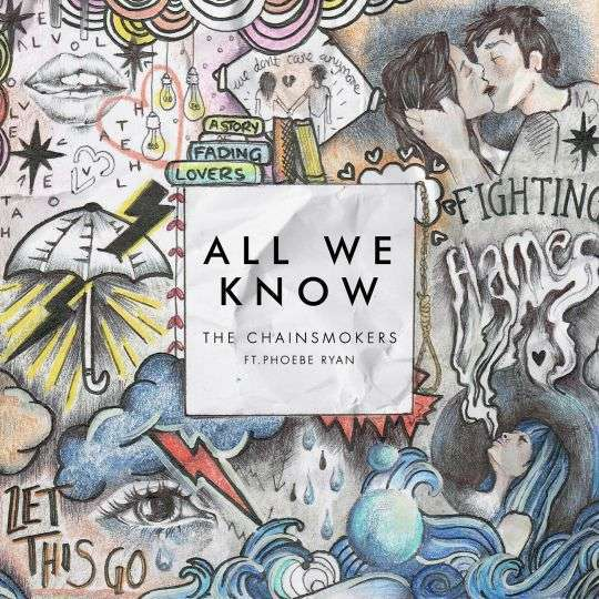 Coverafbeelding The Chainsmokers ft. Phoebe Ryan - All we know