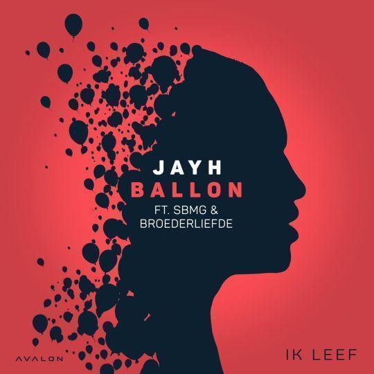 Coverafbeelding Ballon - Jayh Ft. Sbmg & Broederliefde