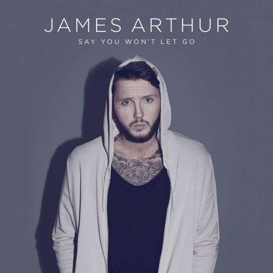 Coverafbeelding James Arthur - Say you won't let go