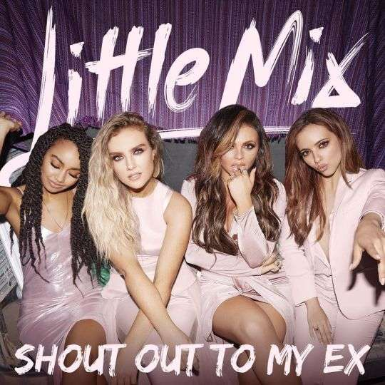 Coverafbeelding Shout Out To My Ex - Little Mix
