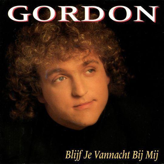 Coverafbeelding Blijf Je Vannacht Bij Mij - Gordon