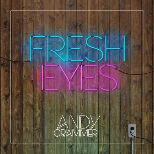 Coverafbeelding Andy Grammer - Fresh eyes