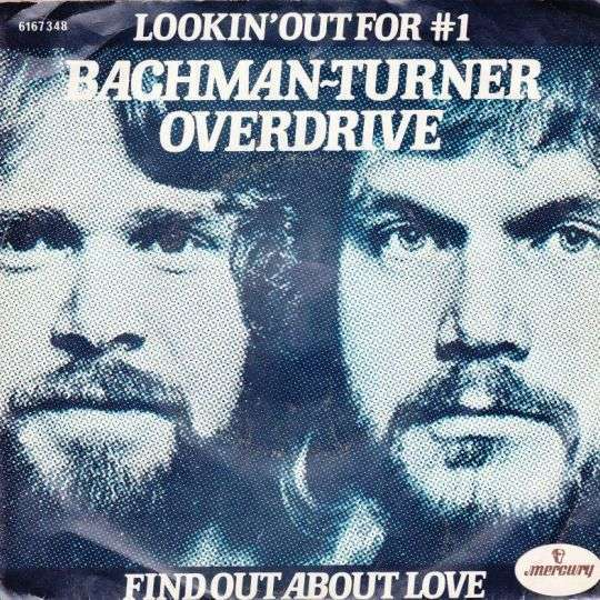 Coverafbeelding Bachman-Turner Overdrive - Lookin' Out For #1