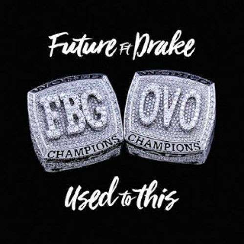 Coverafbeelding Future ft Drake - Used To This