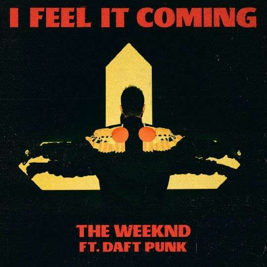 Coverafbeelding The Weeknd ft. Daft Punk - I feel it coming
